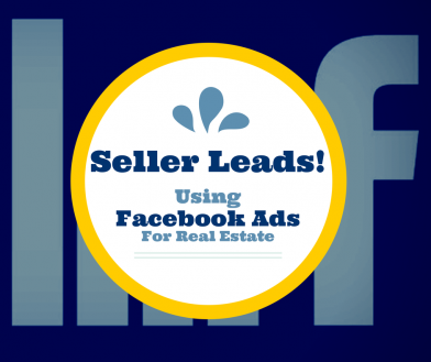 Real Estate Seller Leads With Facebook Ads