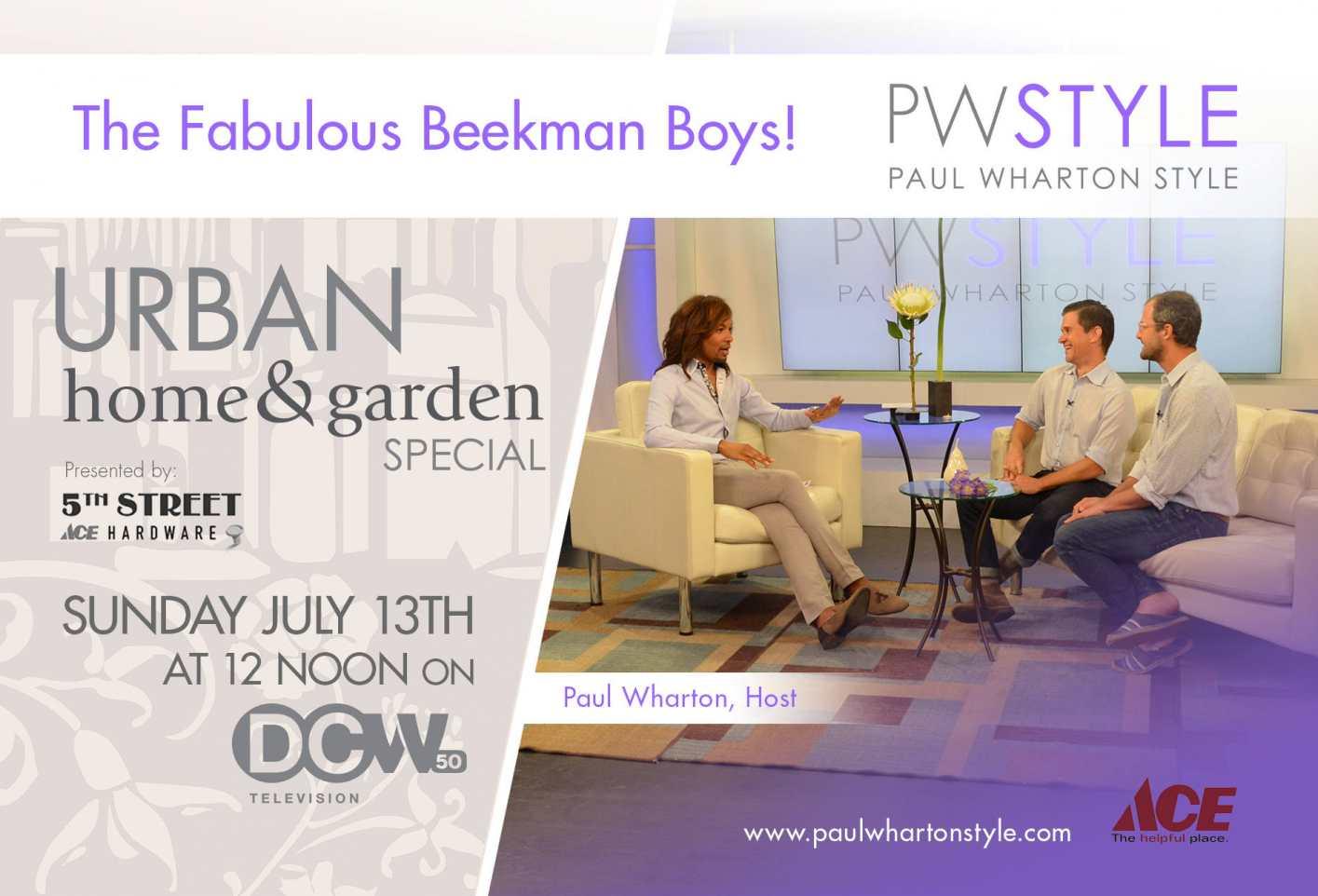 Paul Wharton Style: Urban Home & Garden Special