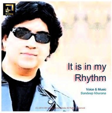 It Is in My Rhythm by Sandeep KhuranaM