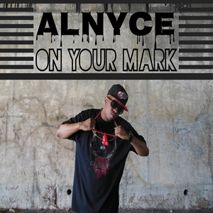 Al Nyce - On Your Mark - New Single