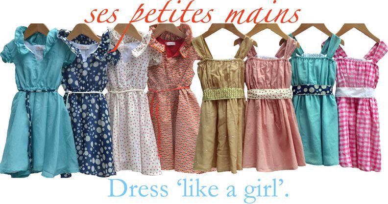 "Ses Petites Mains New Arrivals, Dress ""like a girl"""