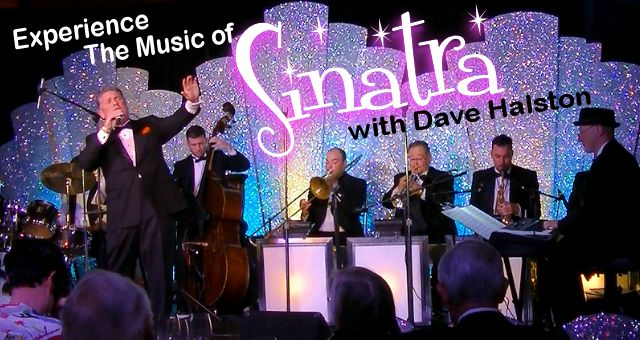 Experience the Music - Dave Halston's Tribute to Sinatra