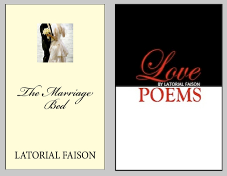 The Marriage Bed & Love Poems by Latorial Faison