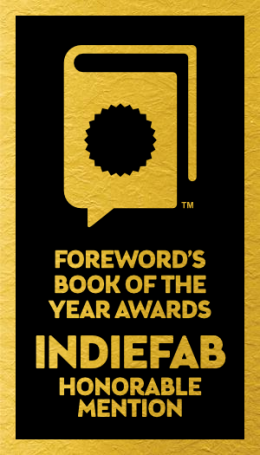 IndieFab Book of the Year Honorable Mention Award