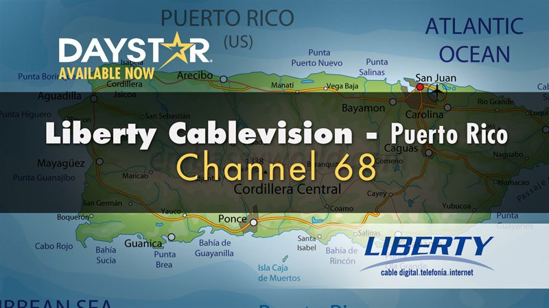 Daystar Launches on Liberty Cablevision in Puerto Rico