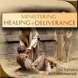 Ministering Healing And Deliverance - Second Part -- All