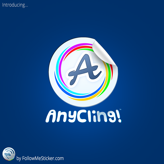 Introducing AnyCling™ from FollowMeSticker.com