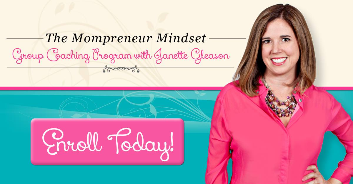 "Sign up for the ""Mompreneur Mindset"" group coaching program today."
