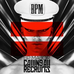 Calling All Recruitsby BP Major