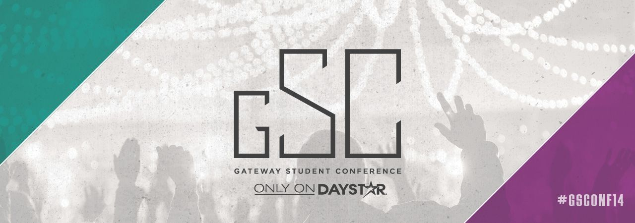 Gateway Student Conference Only on Daystar