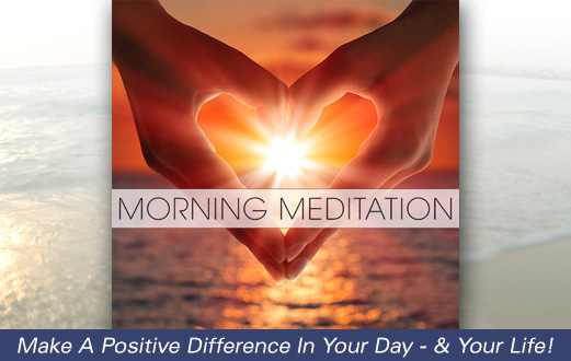 Morning Meditation - New from Max Highstein at The Healing Waterfall