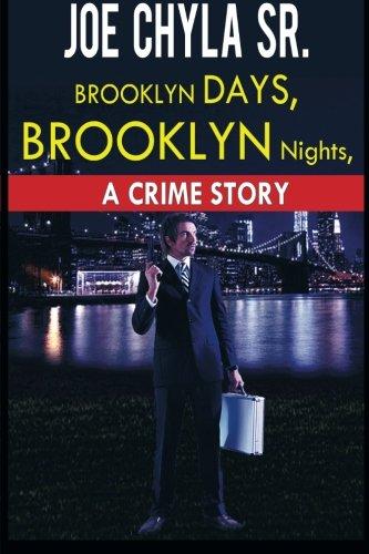 Brooklyn Days Brooklyn Nights a Crime Story