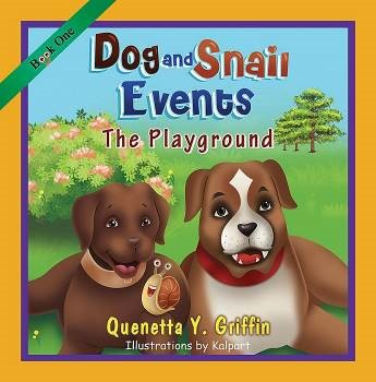 Dog and Snail Events Book One - The Playground