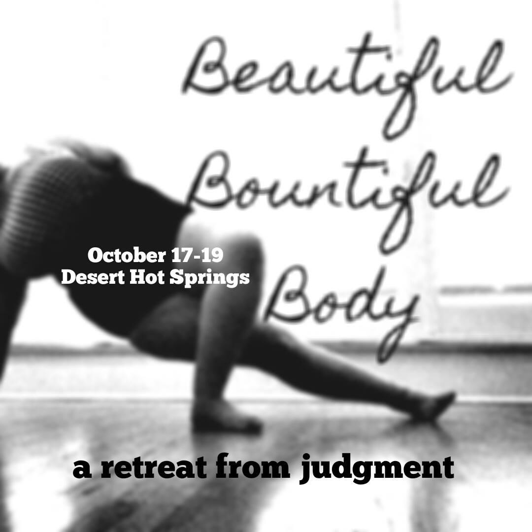 Beautiful Bountiful Body Retreat Flier