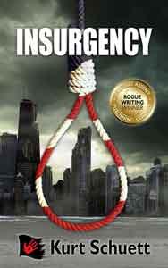 Insurgency, by Kurt Schuett, Bad Day Books, Assent Publishing's horror imprint
