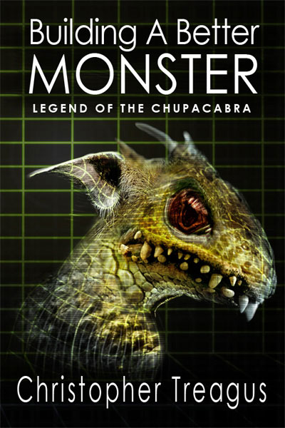 Building a Better Monster Legend of the Chupacabra cover artwork