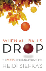When All Balls Drop by Heidi Siefkas