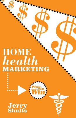 Home Health Marketing