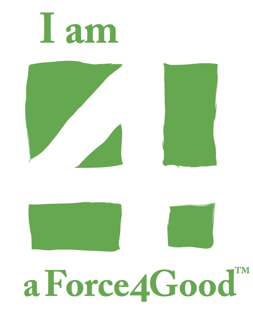 I am a Force4Good