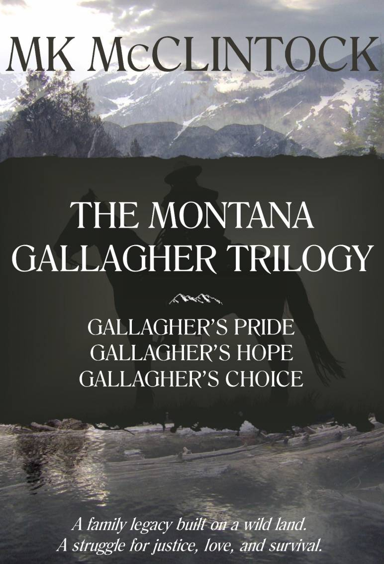 Montana Gallagher Trilogy by MK McClintock