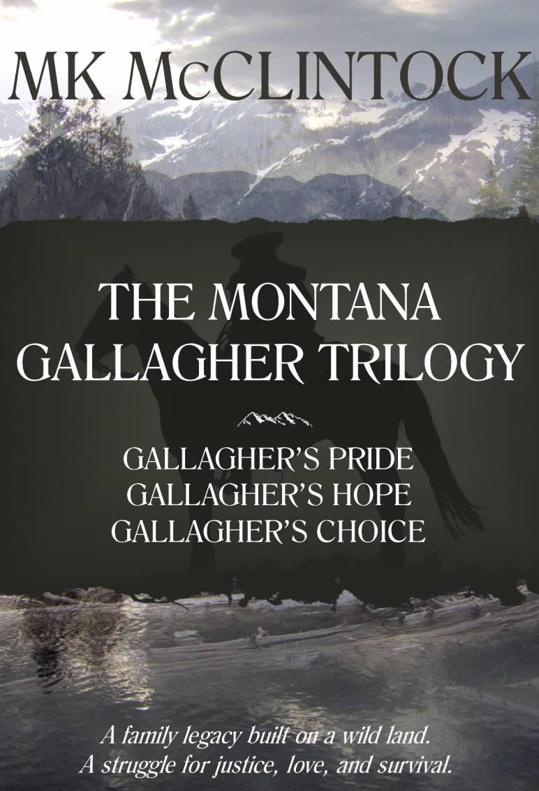 Montana Gallagher Trilogy by MK McClintock