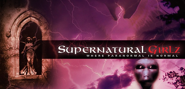 Supernatural Girlz Radio, Where Paranormal is Normal