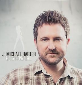 "J. Micahel Harter ""Holy Cowgirl"" Single Artwork"