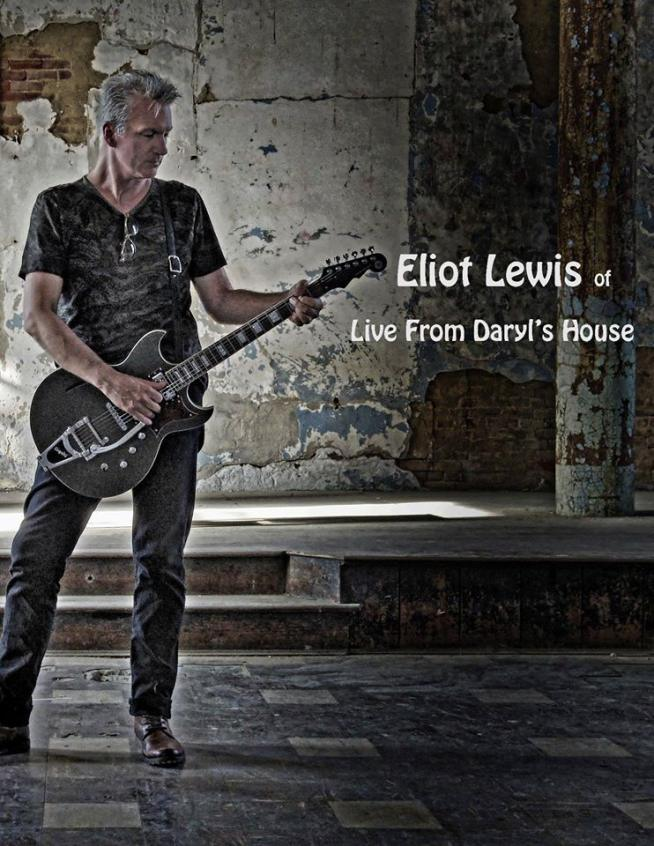 Live From Daryl's House/Hall & Oates Eliot Lewis Headlining The
