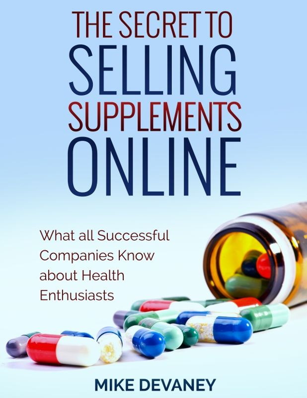 The Best (Short) Guide to Selling Supplements Online