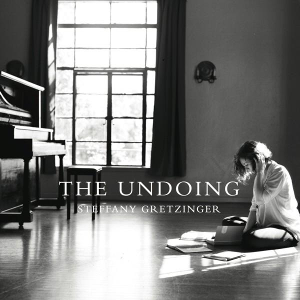Steffany Gretzinger - The Undoing - Releases Aug. 26