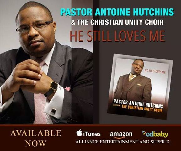 Pastor Antione Hutchins and Choir