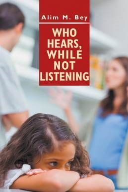 Who Hears, While Not Listening