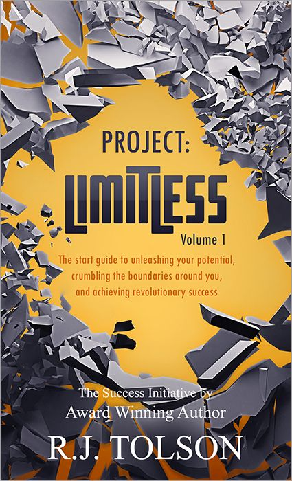 Project Limitless Volume I: The Success Initiative by 21-Yr-Old CEO R.J. Tolson