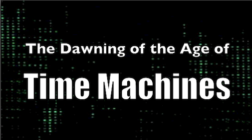 The Dawning of the Age of Time Machines official logo. Copyright 2014