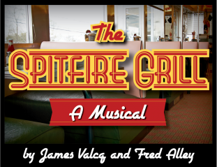 """The Spitfire Grill"" Auditions Are September 6, 2014 at 12:00 p.m."