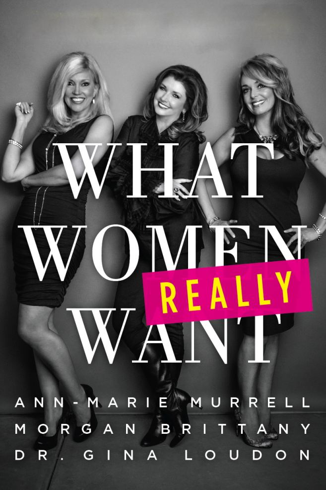 PolitiChicks (Murrell, Brittany, Loudon):  What Women Really Want