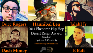 Hannibal Leq, Bucc Rogers, Jalahl Jr., Dash Money, E Batt, 2014 Desert Reigns