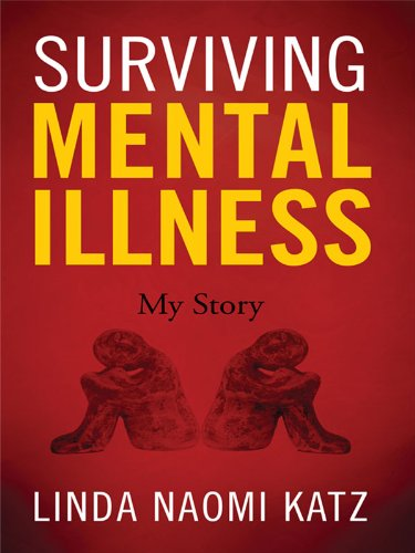 Surviving Mental Illness