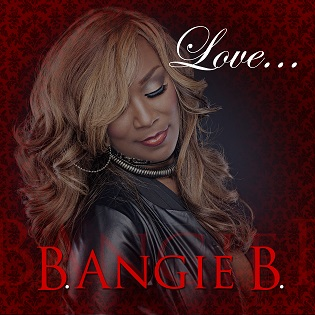 """Love"" by B Angie B"
