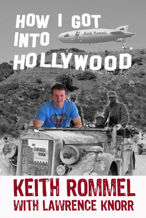 How I Got Into Hollywood
