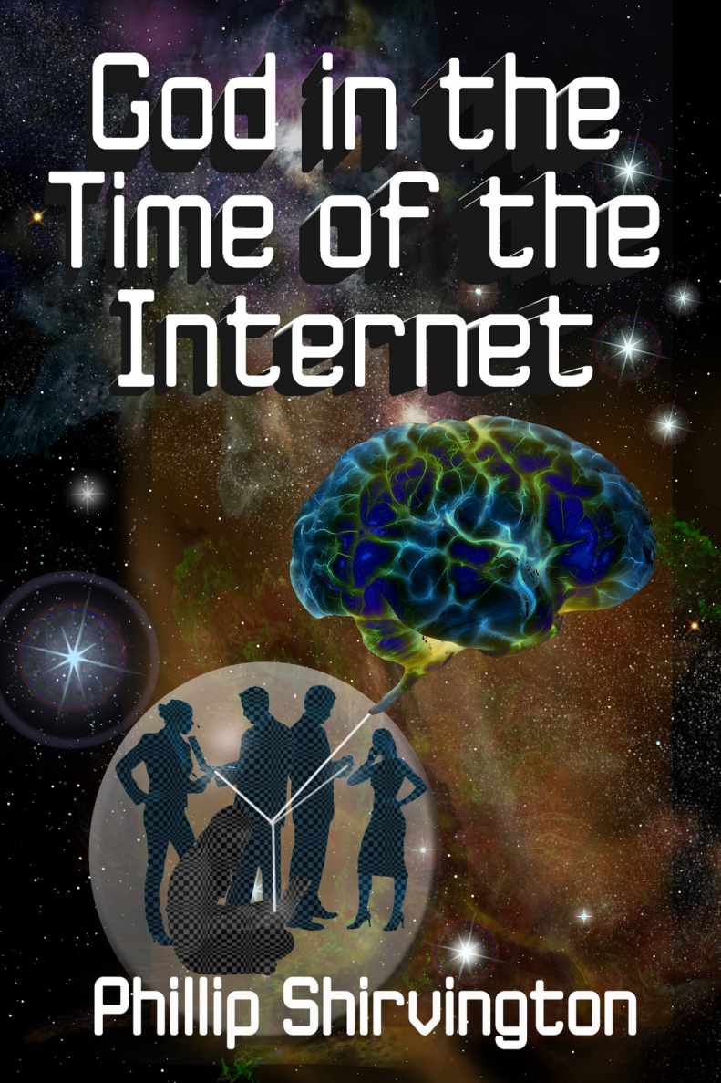 God in the Time of the Internet