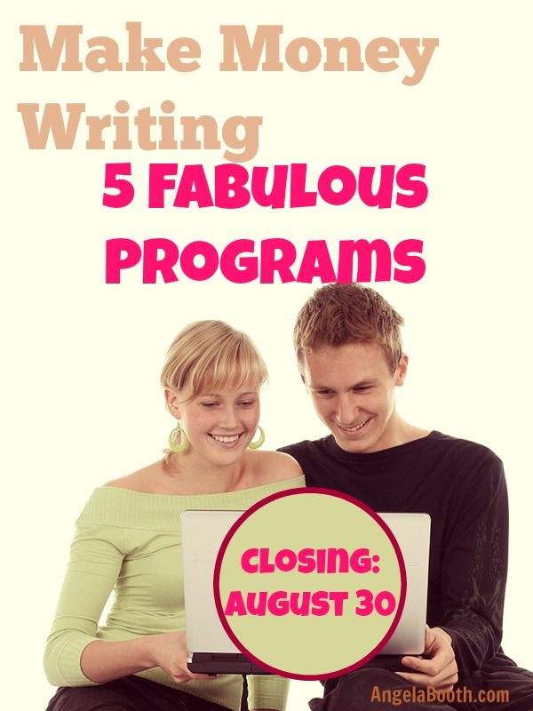 Make Money Writing With 5 Fabulous Programs
