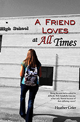 A Friend Loves at All Times by Heather Grier