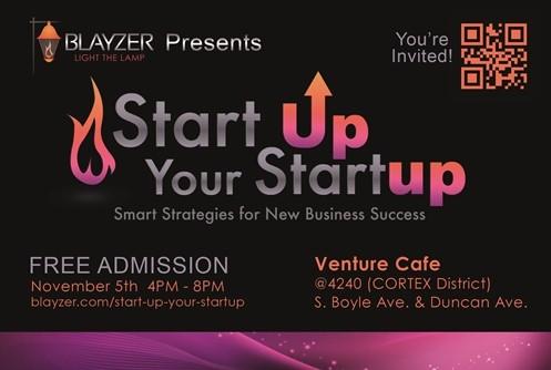 "Blayzer's ""Start Up Your Startup"" Free Seminar & Networking Event Invitation"