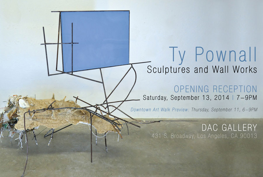 Ty Pownall: Sculptures and Wall Works, opens at DAC Gallery September 13th, 2014