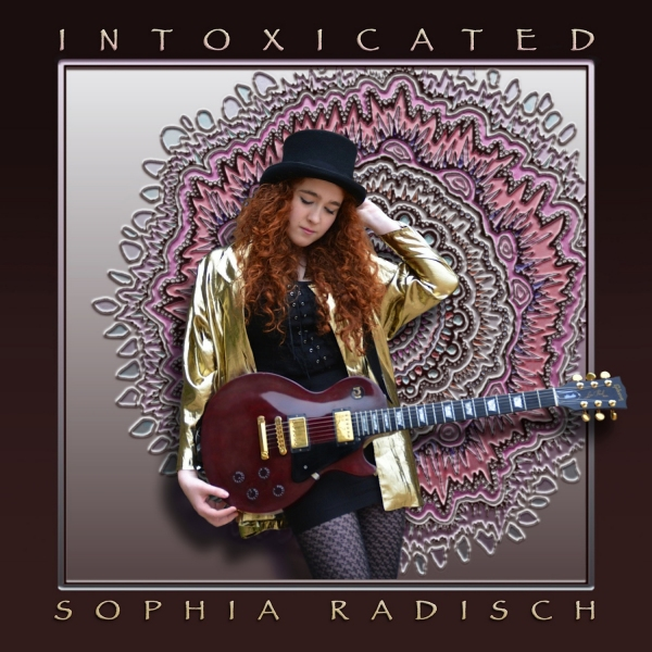 Sophia Radisch - Intoxicated