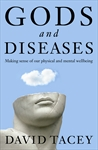 """""""Gods and Diseases"""" by David Tacey"""