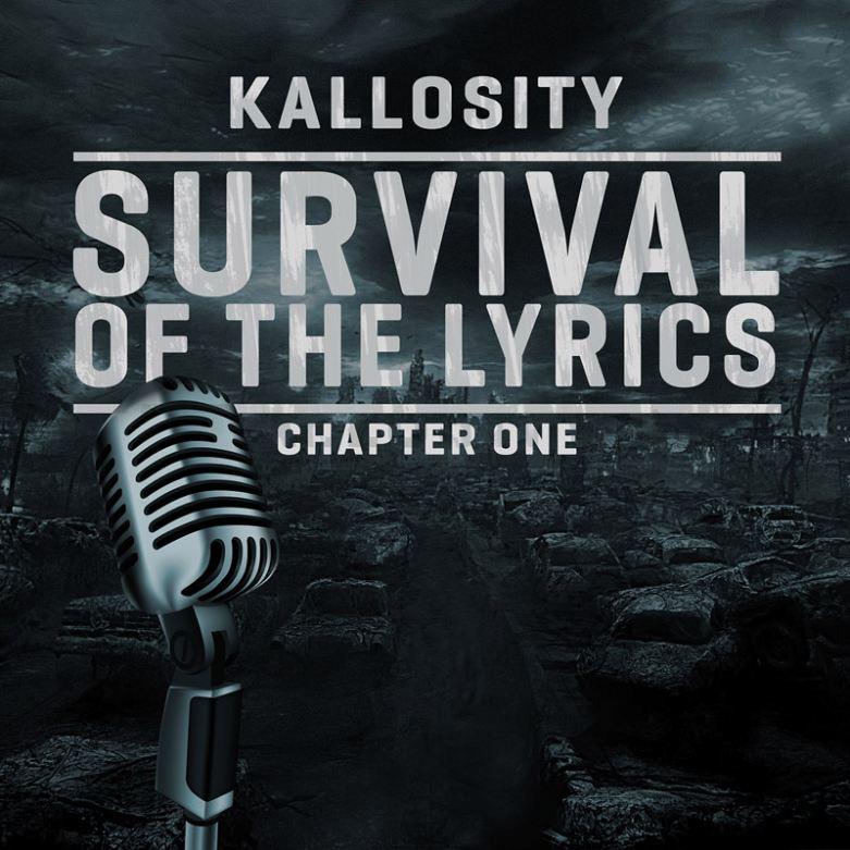 Kallosity - Survival of the Lyrics Chapter One EP