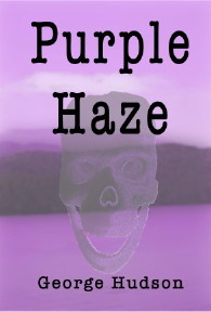 George Hudson's PURPLE HAZE