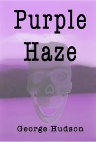 George Hudson's PURPLE HAZE